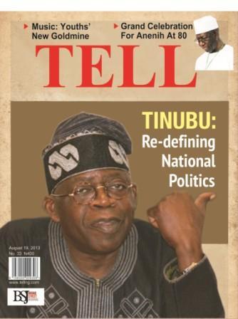 Tinubu: Re-defining National Politics