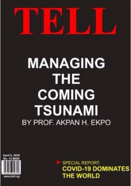Managing The Coming Tsunami By Prof. Akpan H. Ekpo